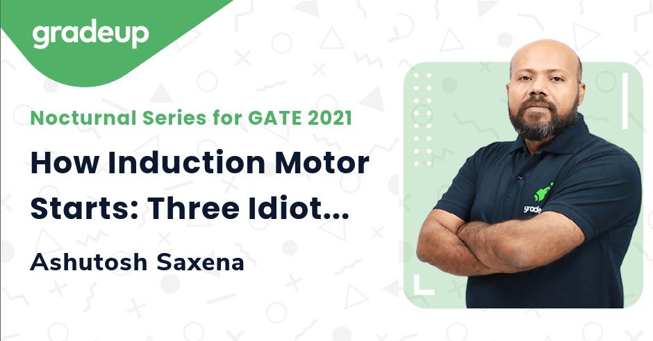 How Induction Motor Starts: Three Idiot Version