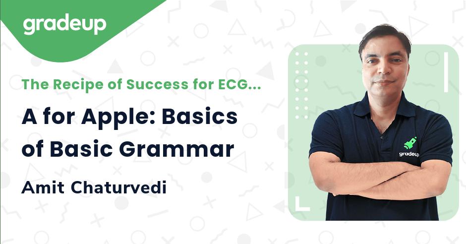 Live Class: A for Apple: Basics of Basic Grammar