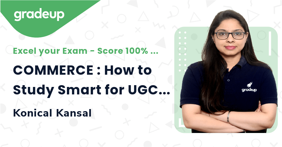 COMMERCE : How to Study Smart for UGC NET