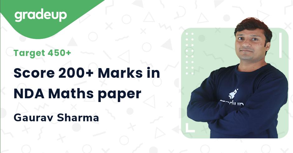 Score 200+ Marks in NDA Maths paper