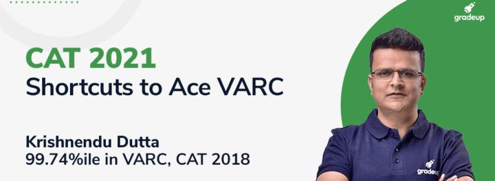 CAT 2021: Shortcuts to ace VARC