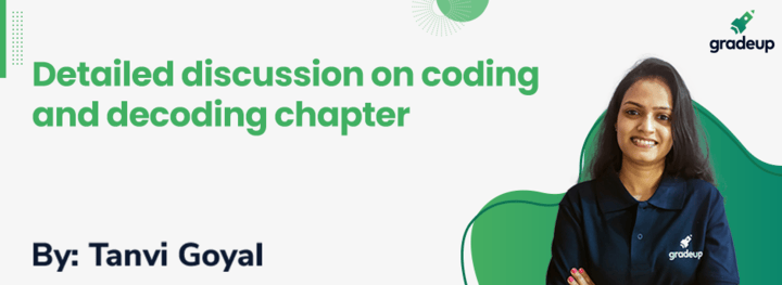 Detailed Discussion on Coding & Decoding Chapter
