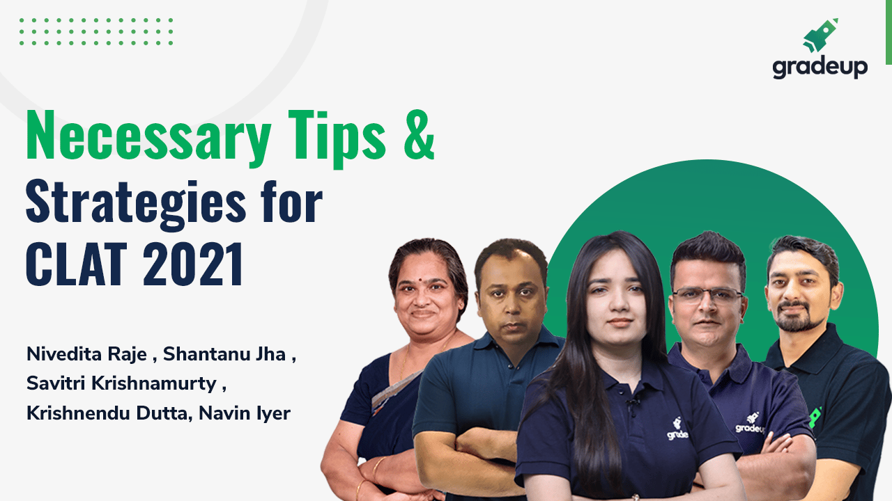 Necessary Tips & Strategies for CLAT 2021
