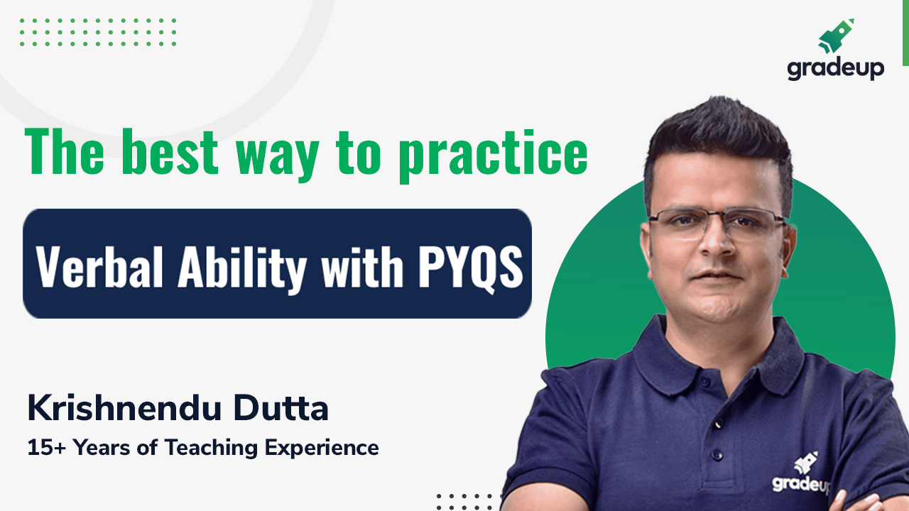 The best way to practice Verbal Ability with PYQS