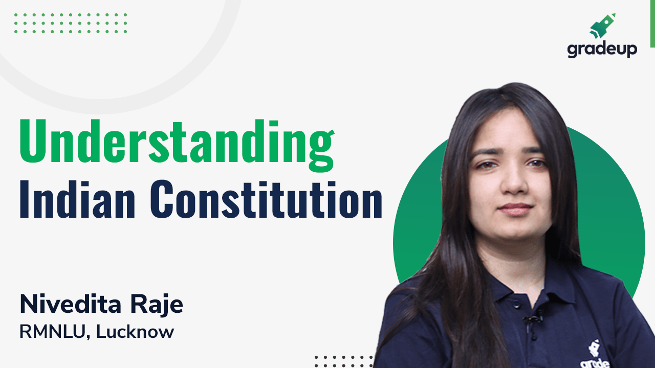 Understanding Indian Constitution