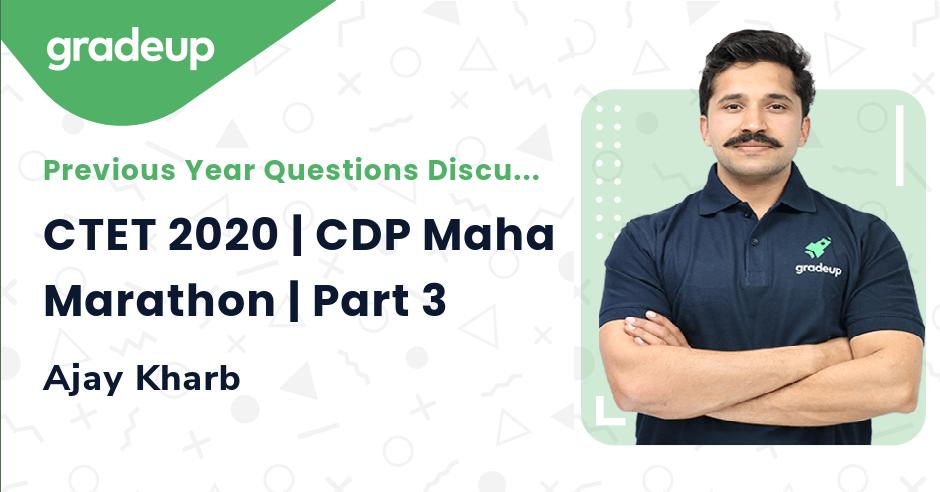 CTET 2020 | CDP Maha Marathon | Part 3