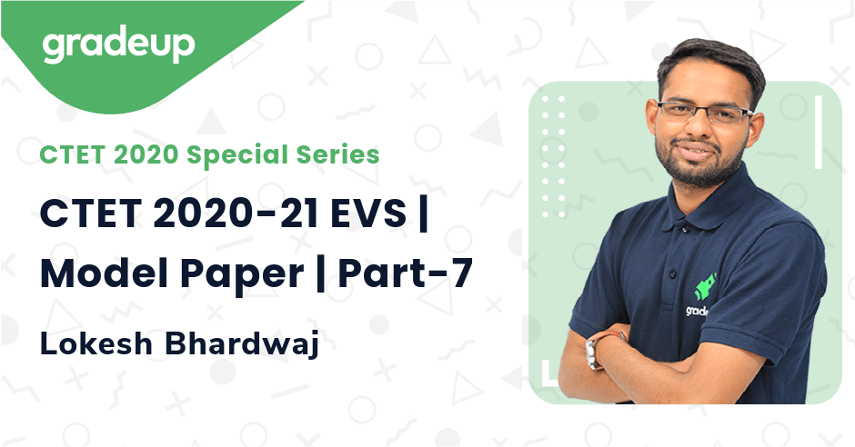 CTET 2020-21 EVS | Model Paper | Part-7