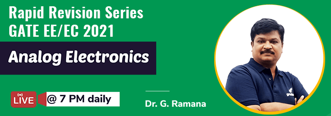Rapid Revision Series of Analog Electronics by Dr. G. Ramana Sir