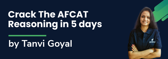 Crack The AFCAT Reasoning in 5 days