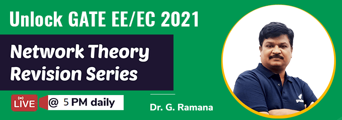 Network Theory Revision Series by Dr. G. Ramana Sir