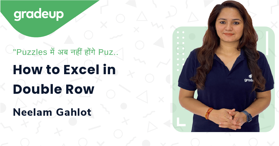 Live Class: How to Excel in Double Row