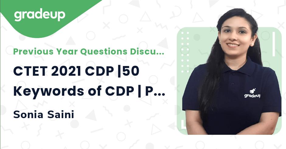 CTET 2021 CDP |50 Keywords of CDP | Part 1