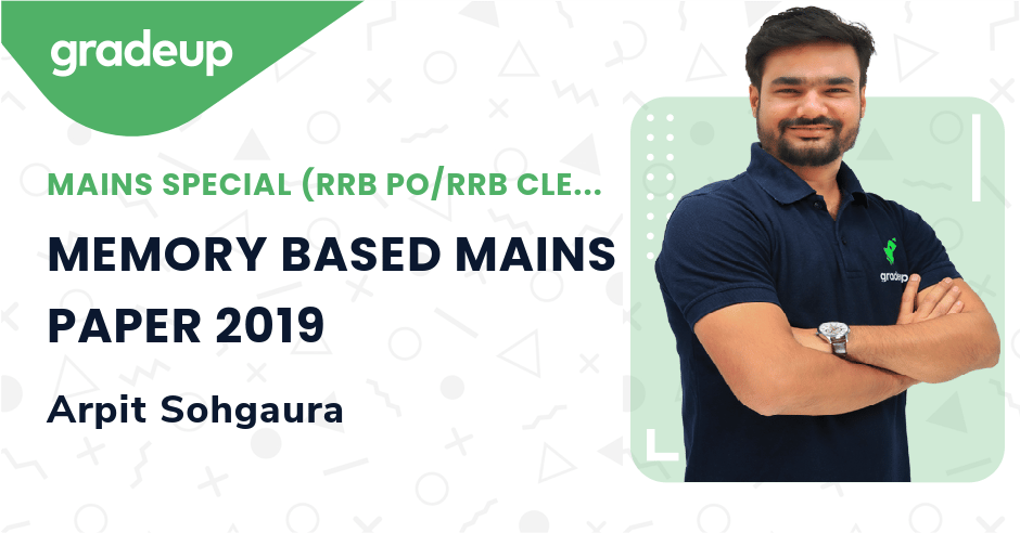 Live Class: MEMORY BASED MAINS PAPER 2019