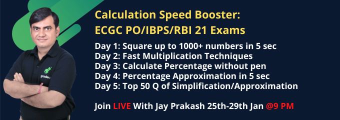 Calculation Speed Booster: ECGC PO/IBPS/RBI 21 Exams