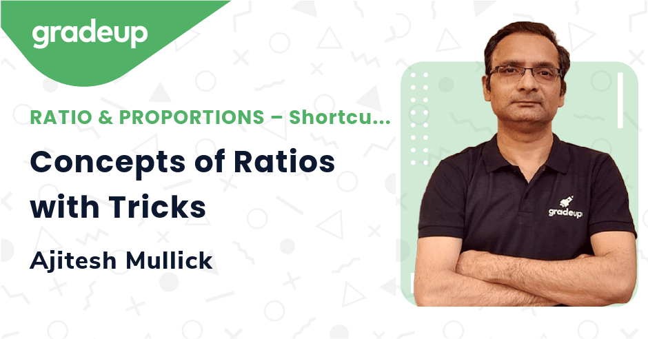 Live Class: Concepts of Ratios with Tricks