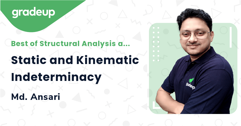 Static and Kinematic Indeterminacy