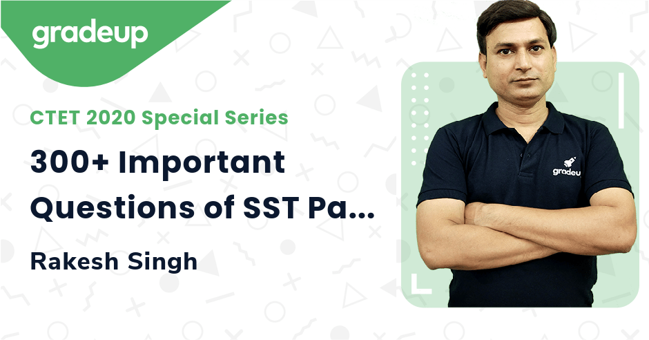 300+ Important Questions of SST Part-03