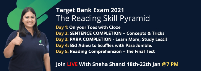 Target Bank Exams 2021: The Reading Skill Pyramid