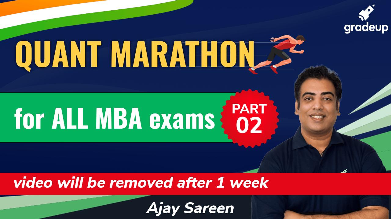 Quant Marathon for All MBA Exams | Quantitative Ability for MBA Entrance Exam | Part-2