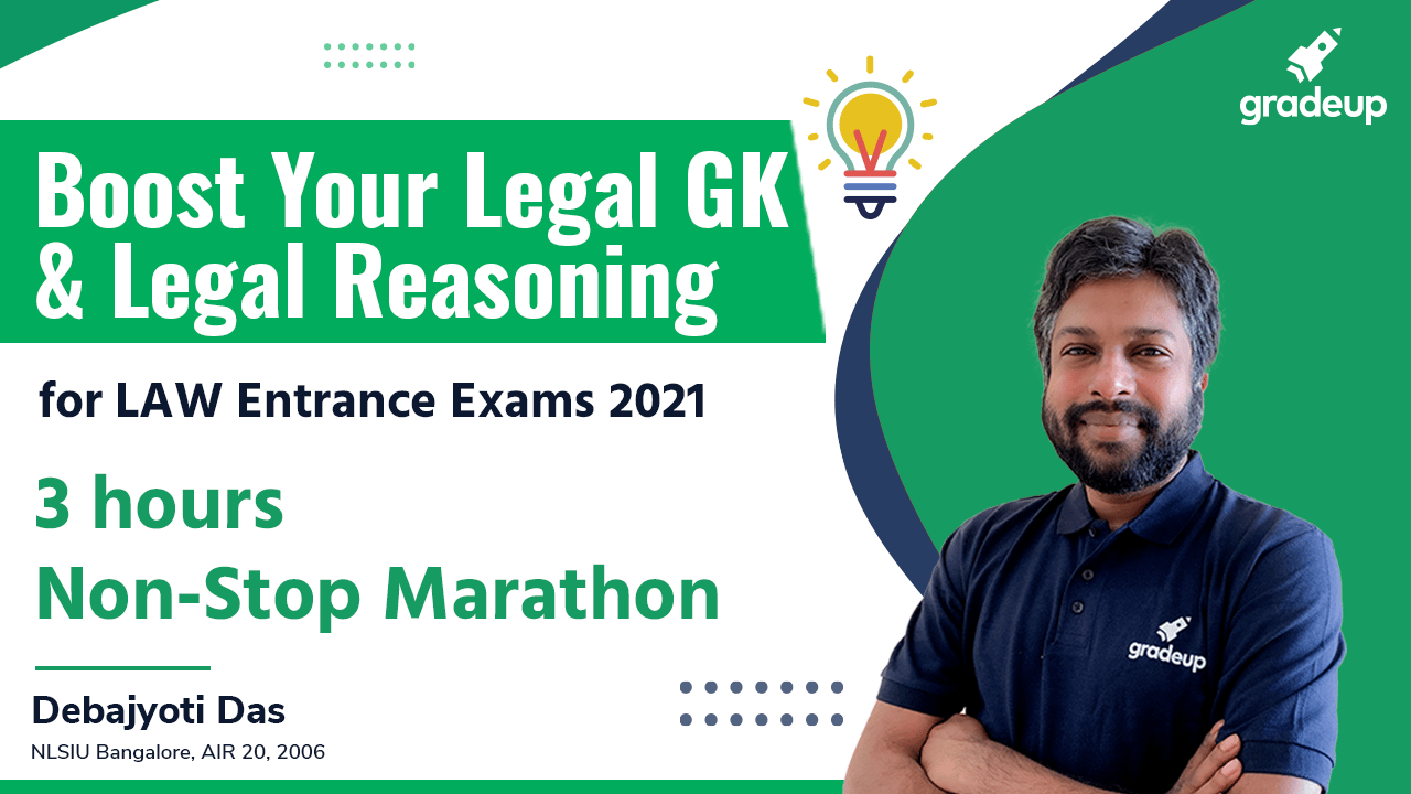 Boost Your Legal GK & Legal Reasoning for LAW Entrance Exams 2021   3hrs Non-Stop Marathon  Gradeup