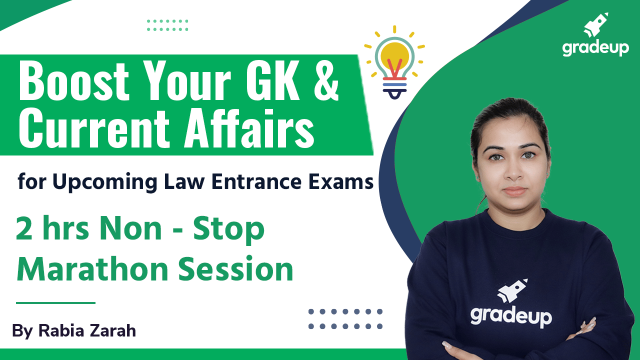 Boost Your GK & Current Affairs for Upcoming Law Entrance Exams   2hrs Non - Stop Marathon   Gradeup