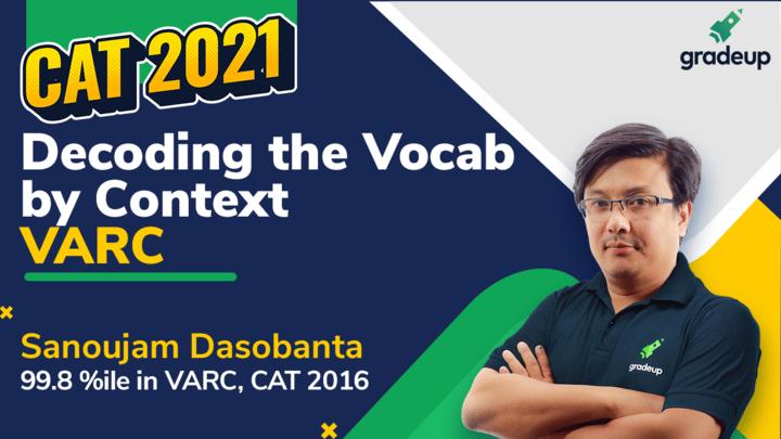 Live Class: Vocab in Context | CAT 2021 | VARC