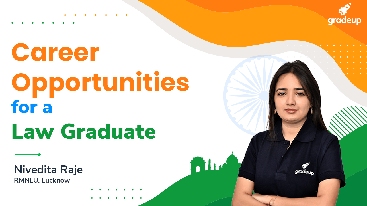Career Opportunities for a Law Graduate