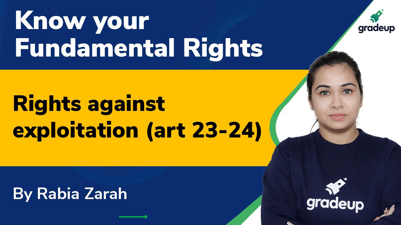 Rights against exploitation (art 23-24)
