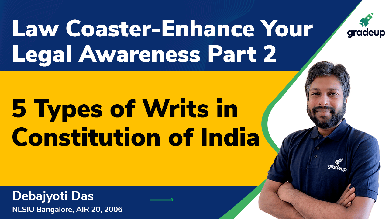 5 Types of Writs in Constitution of India