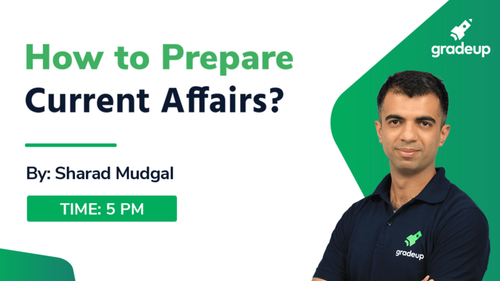 How to Prepare Current Affairs?