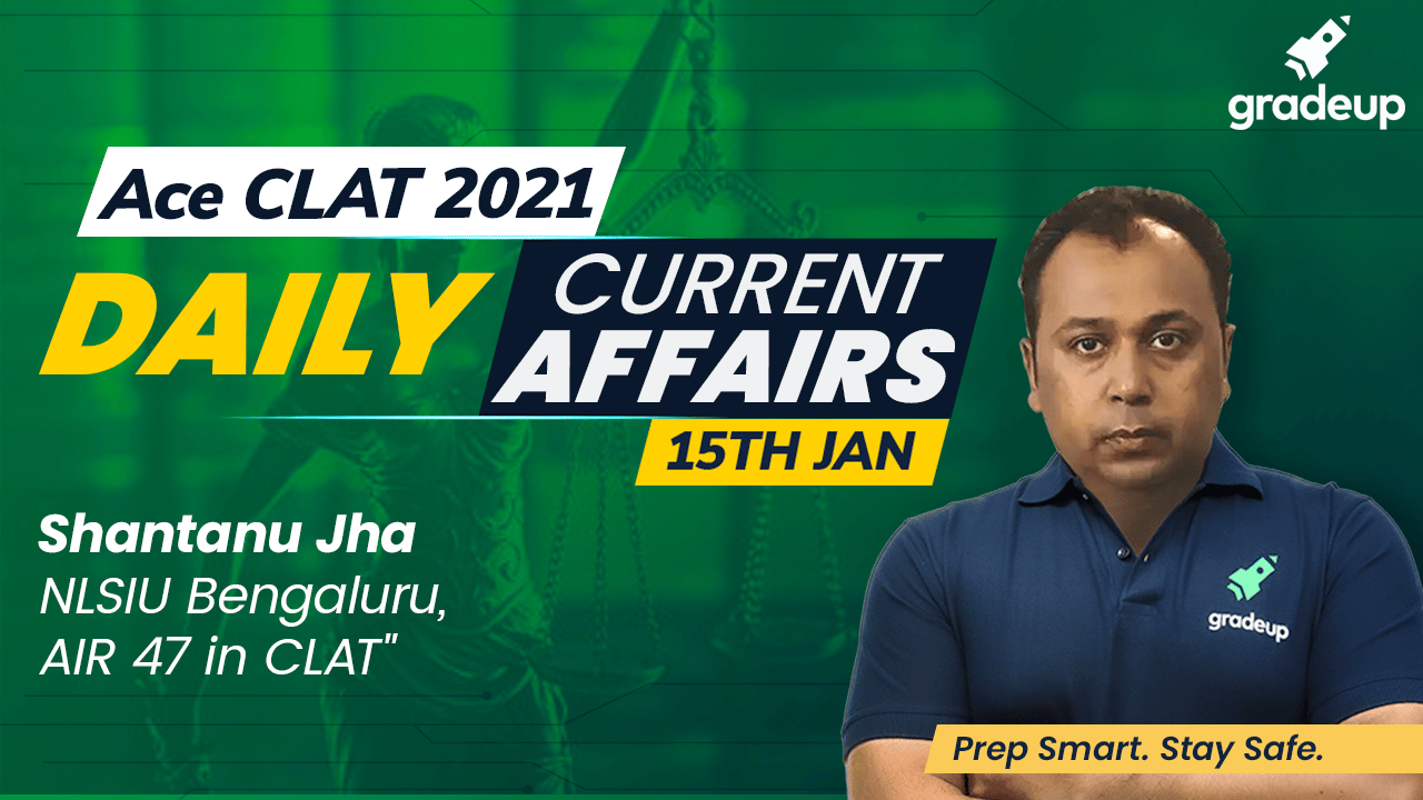 Daily Current Affairs 15th Jan