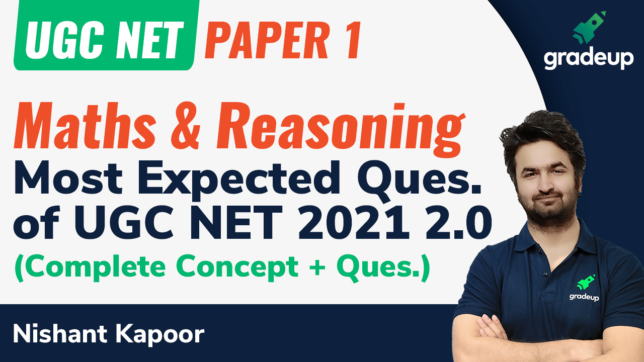 Maths & Reasoning : MOST EXPECTED QUESTIONS OF UGC NET 2021 2.0