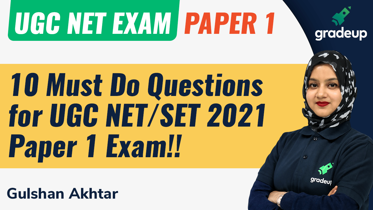 10 Must Do Questions for UGC NET/SET 2021 Paper 1 Exam!!