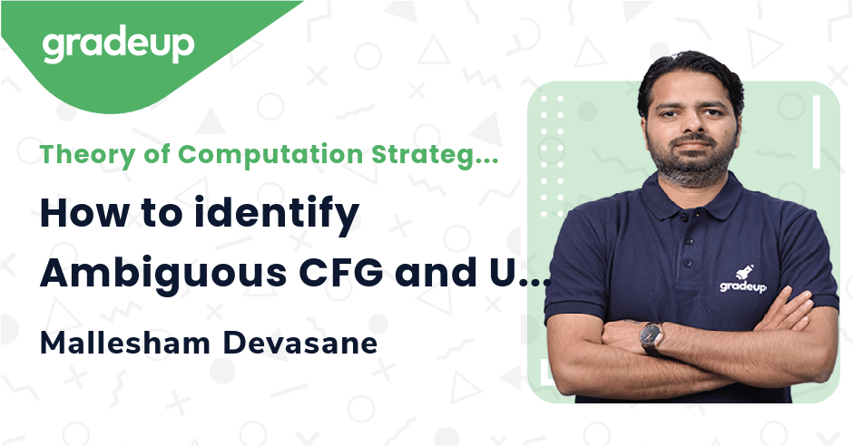 How to identify Ambiguous CFG and Unambiguous CFG?