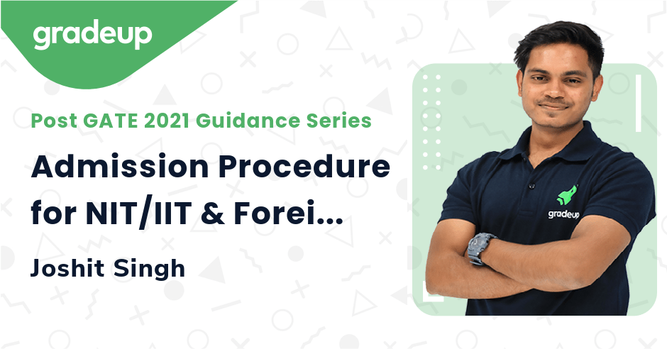 Admission Procedure for NIT/IIT & Foreign University