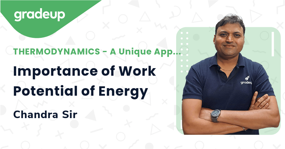 Importance of Work Potential of Energy