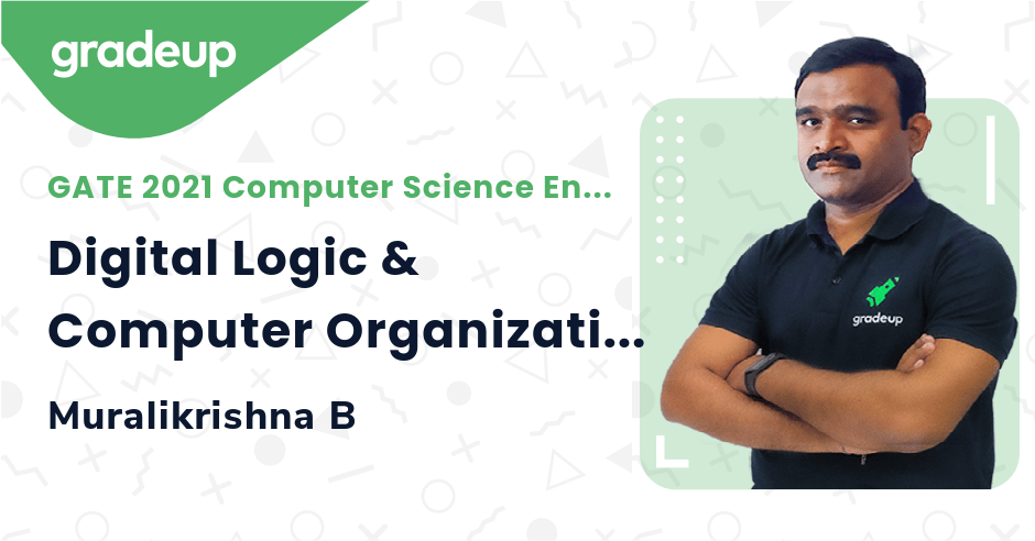 GATE 2021 Solutions: Digital Logic & Computer Organization