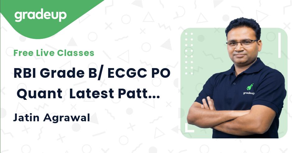 RBI Grade B/ ECGC PO  Quant  Latest Pattern Super Tricks  Jatin Agrawal   Gradeup