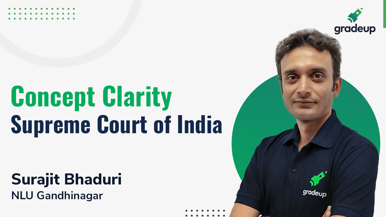 Concept Clarity: Supreme Court of India
