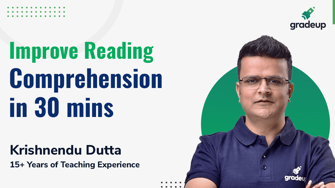 Improve Reading Comprehension in 30 mins