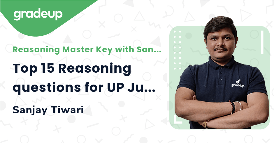 Top 15 Reasoning questions for UP Junior 2021 | Part 06