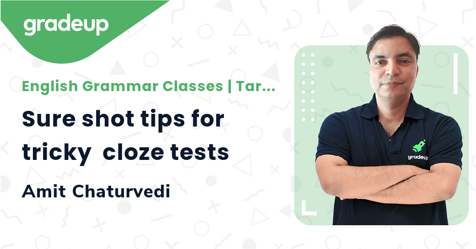 Sure shot tips for tricky  cloze tests