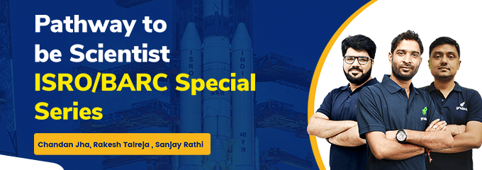Pathway to be Scientist ISRO/BARC Special Series