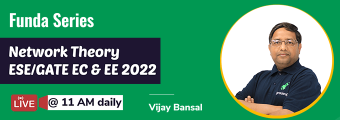 Network Theory Funda Series for ESE/GATE 2022 by Vijay Bansal