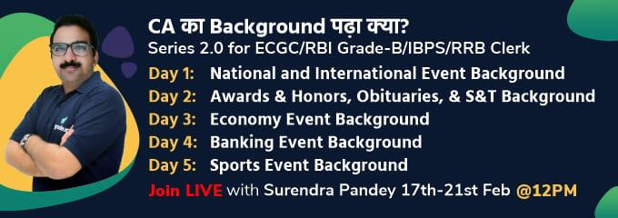 CA का Background पढ़ा क्या? : Series 2.0 for ECGC/RBI Grade-B/IBPS/RRB Clerk