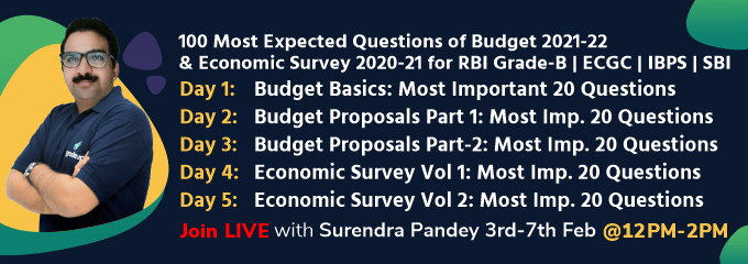 100 Most Expected Questions of Budget 2021-22 & Economic Survey 2020-21 for RBI Grade-B | ECGC | IBPS | SBI