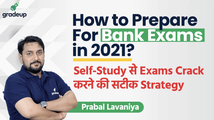 How to Prepare for Bank Exams 2021 | Banking Exam Preparation for Beginners | Best Exam Preparation Strategy