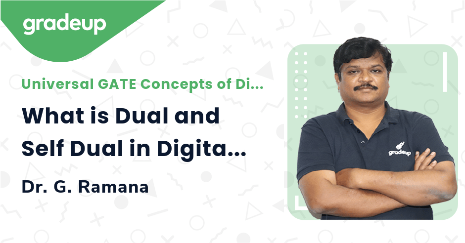 What is Dual and Self Dual in Digital Electronics?