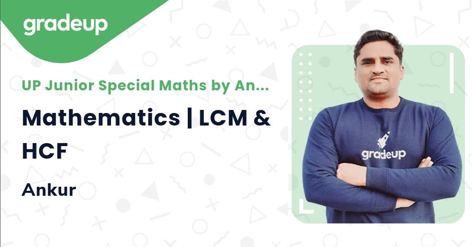 Mathematics | LCM & HCF