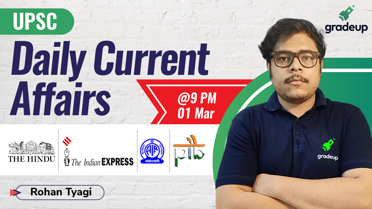 Live Class: Daily Current Affairs || 1 March